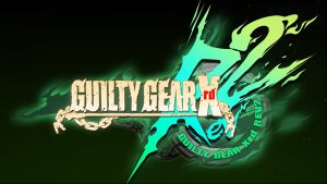Guilty Gear Xrd Revelator 2